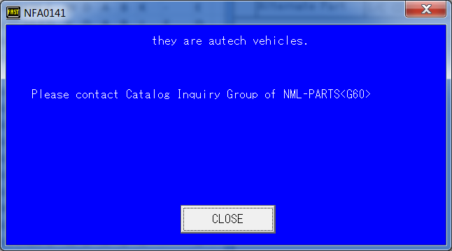 they are autech vehicles  Please contact Catalog Inquiry Group of NML-PARTS